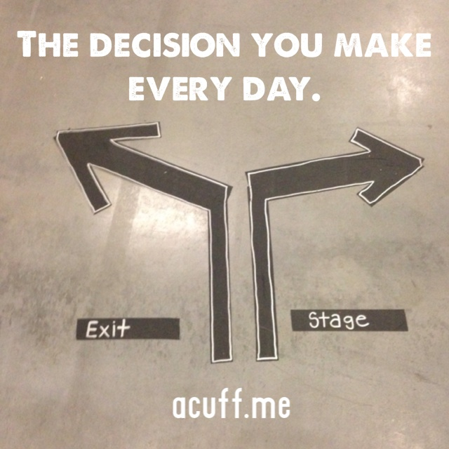 The decision you make every day: stage or exit?